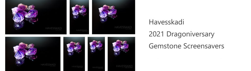 Havesskadi 2021 Dragoniversary gemstorne screensavers thumbnail list with amethysts over a black background